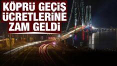 Türkiye'de Köprü geçiş ücretlerine zam