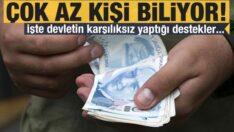 Türkiye Cumhuriyeti Devletinden Vatandaslarina  karşılıksız 15 destek