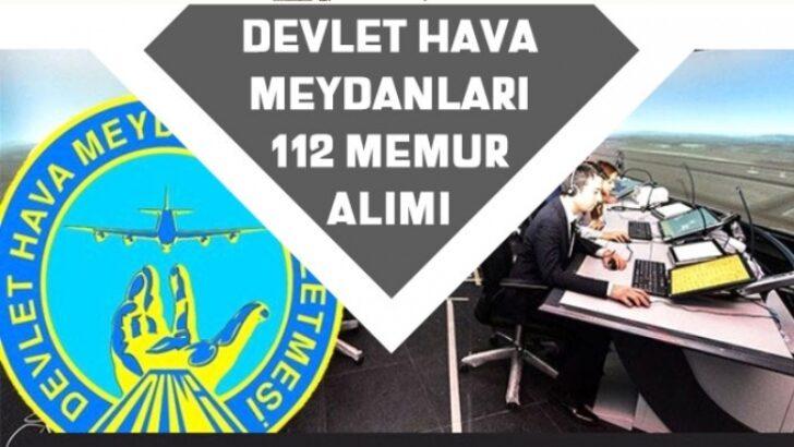 """Türkiye""""de Devlet Hava Meydanları İşletmesi 112 Memur Alımı Kadroları! Başvuru Şartı!"""