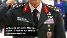 Emekli 103 amiralin yayınladığı Montrö Boğazlar Sözleşmesi'yle ilgili bildiri Ankara'yı karıştırdı