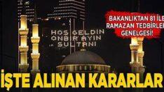 Türkiye'de 81 ile yazı gönderildi! İşte Ramazanda alınan kararlar