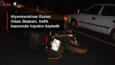 Afyonkarahisar Eczacı Odası Başkanı Köken, motosikletiyle geçirdiği kazada hayatını kaybetti